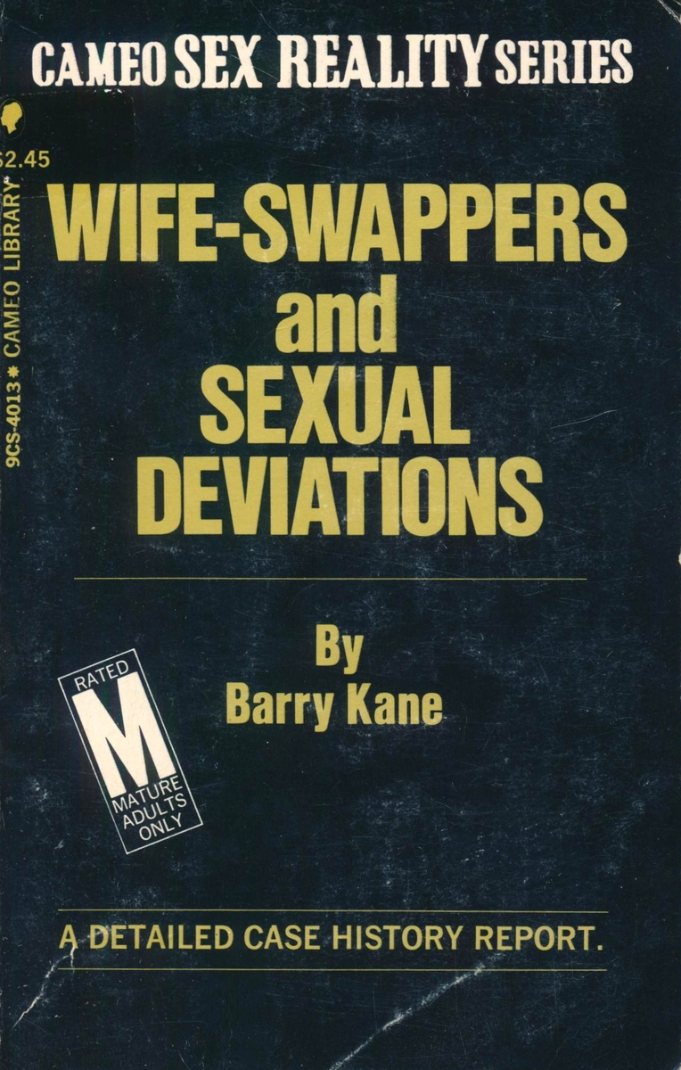 9CS-4013 Wife-Swappers And Sexual Deviations by Barry Kane (EB)