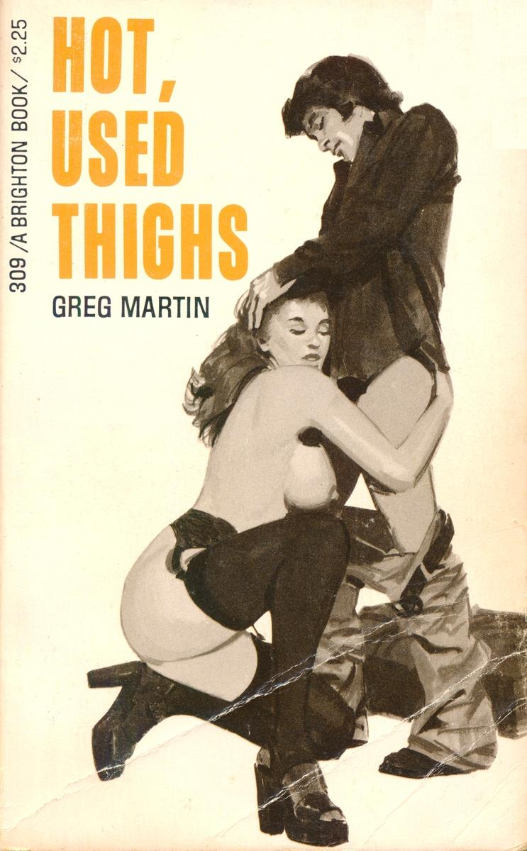 BB-309 Hot, Used Thighs by Greg Martin (EB)